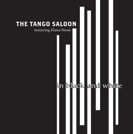 The Tango Saloon 'In Black And White'