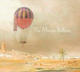 The Mango Balloon, Volume 3